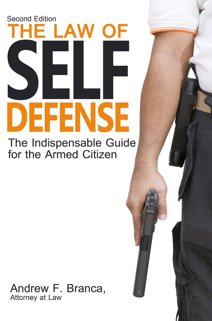 Book Excerpt: The Law of Self Defense